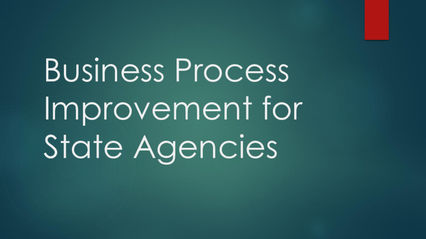 Business Process Improvement for State Agencies