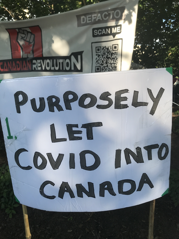 Purposely let covid into canada