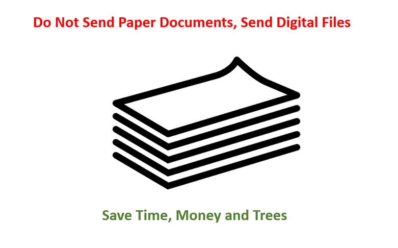 Submit documents digitally, not paper